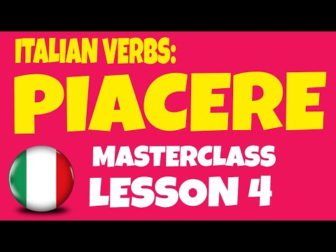 Learn Italian Verbs and Basic Italian: PIACERE and How to Say TO LIKE in Italian (Lesson 4)