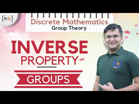 Part-5 | Inverse Property | Groups in Group Theory in Discrete Mathematics in Hindi closure identity