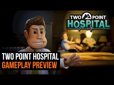 Two point Hospital Gameplay Preview