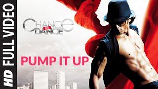 Pump It Up (Full Song) Film Chance Pe Dance