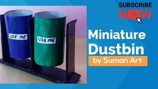 How To Make A Miniature Dustbin