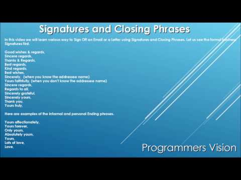 Signatures and Closing Phrases to Sign Off an Email or a Letter