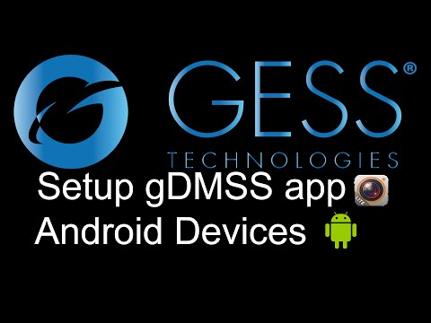 GESS Technologies Mobile CCTV app - gDMSS Setup for Android