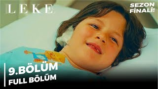 Download Leke | 9. Bölüm SEZON FİNALİ! Video