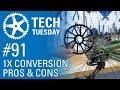 1X Conversion: Pros & Cons - Tech Tuesday #91