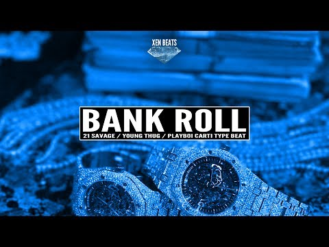 (FREE) 21 Savage x Young Thug Type Beat - Bank Roll | Xen Beats