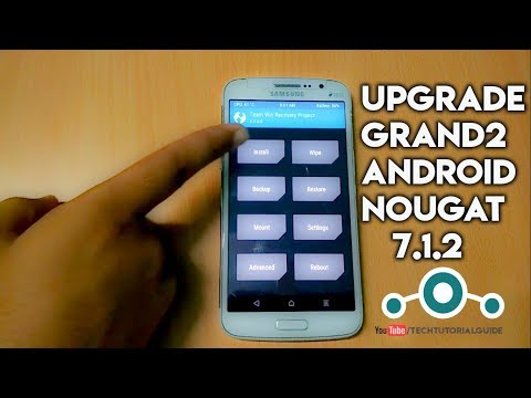 How To Install Lineage OS 14.1 (Android Nougat 7.1.2) On Galaxy Grand 2   2017