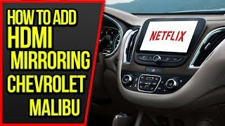 2015 Chevrolet Malibu NAVIKS HDMI Video Interface Add