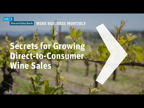 2018 Secrets for Growing Direct-to-Consumer Wine Sales