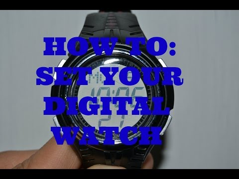 How To: Set A Digital watch