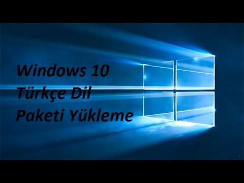 Windows 10 Single Language Türkçe Dil Paketi Yükleme