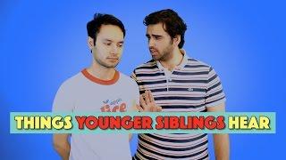 Things Younger Siblings Hear   MangoBaaz