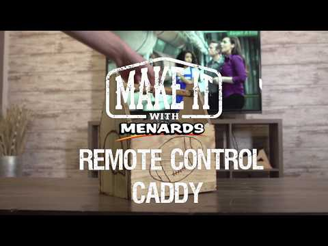 Remote Caddy - Make It With Menards