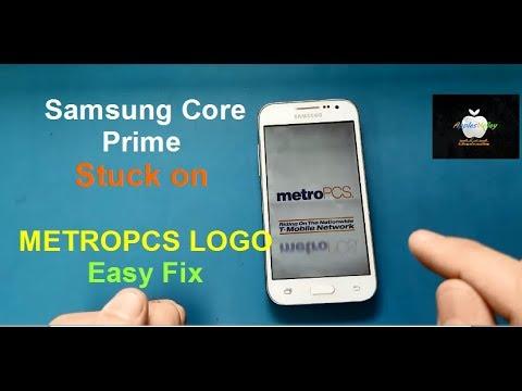 How to easy fix samsung core prime stucked on metro pcs logo