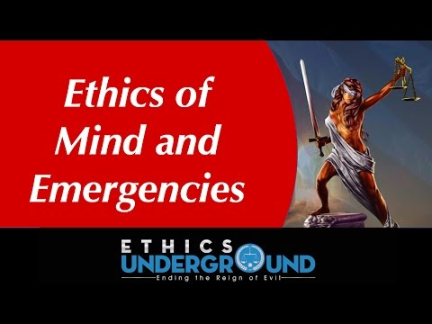 Armor of God or Nature's Moral Armor? Ethics of Mind and Emergencies Vid #6