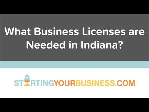 What Business Licenses are Needed in Indiana - Starting a Business in Indiana
