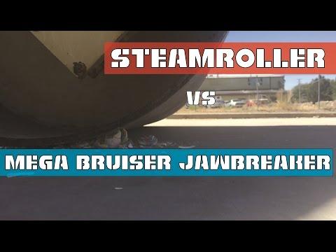 Steamroller vs. Mega Bruiser Jawbreaker