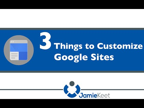 Google Sites - Edit Site Layout & Customization [How to]
