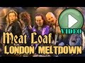 Meat Loaf London Meltdown 87 Complete Show
