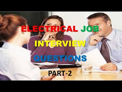 Electrical Job Interview Questions part2