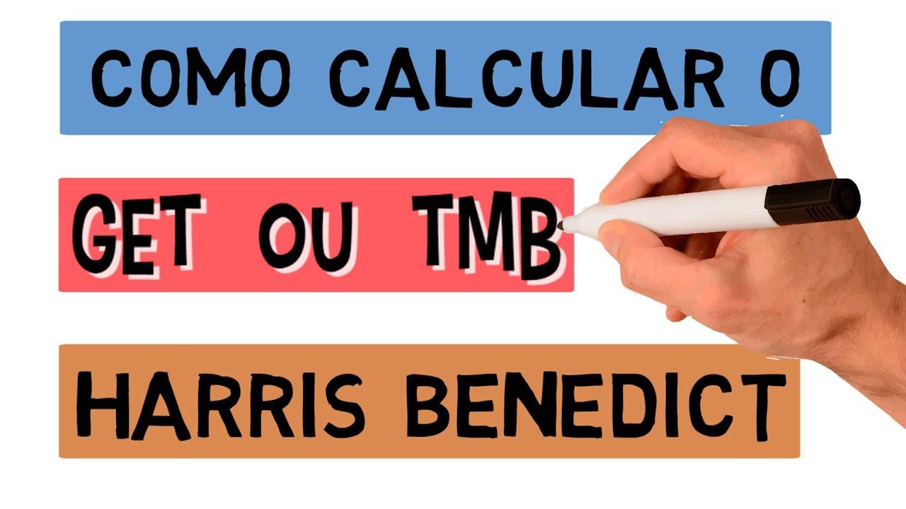 Como Calcular O GEB ou TMB Com A Fórmula De Harris Benedict Para Indivíduos Não Enfermos