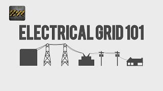 Download Electrical Grid 101 : All you need to know ! Video