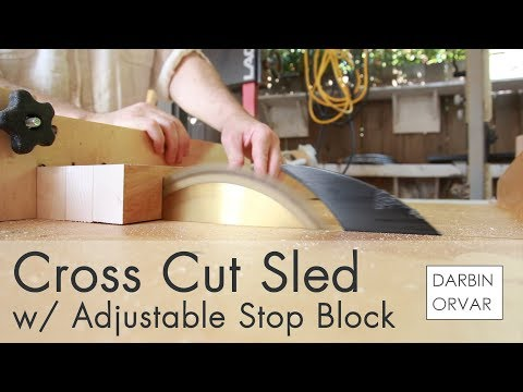 Cross Cut Sled w/ Adjustable Stop Block