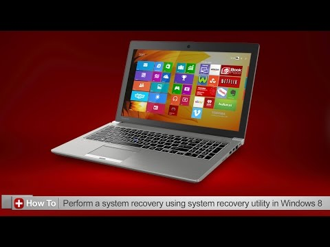 Toshiba How-To: Using the system recovery utility in Windows 8