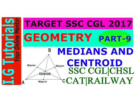 GEOMETRY for SSC CGL-9|Advance maths for SSC CGL|Medians and Centroid|Best Trick|Short Trick|SSC CGL