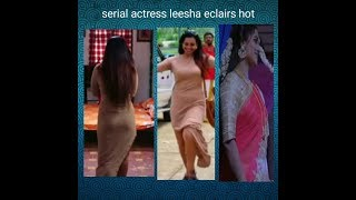 Serial actress leesha eclairs hot | HOT BOOBS AND ASS SHOW | KANMANI SERIAL HOT SCENE
