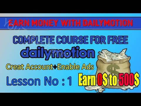 how to earn money on Dailymotion Create  Account  Enable Ads in Urdu/Hindi Latest Course || Lesson 1