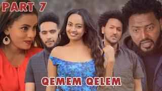 New Eritrean Series movie  2019 -QEMEM QELEM  part 7//ቀመም ቀለም 7ክፋል