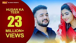 Husan Ka Teer | Mohit Sharma | Mr. Guru | Sonika Singh | New Haryanvi Song 2018 | NDJ Film Official