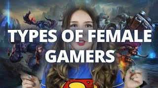 9 Types Of Female Gamers