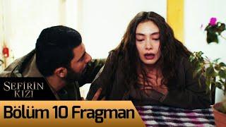 Sefirin Kızı 10. Bölüm Fragman