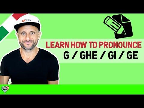 Italian Pronunciation: Learn How to Pronounce Italian G / GHE / GI / GE and Speak Italian