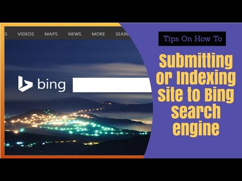Submitting or Indexing site to Bing search engine