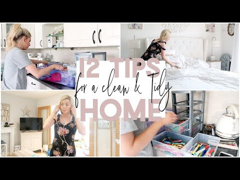 12 TIPS FOR A CLEAN AND TIDY HOME | GET YOUR HOUSE ORGANISED