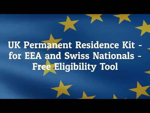 UK Permanent Residence Kit - EEA and Swiss nationals