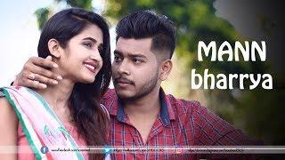 Mann Bharrya (Video Song) | B Praak | Sad Love Story 2019  | Punjabi Songs | LoveSHEET