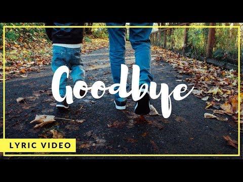 Ky Baldwin - Goodbye (Lyric Video)