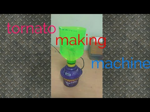 How to make tornado making machine