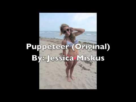 Puppeteer (Original Song) - Jessica Miskus
