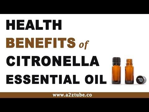 Health Benefits of Citronella Essential Oil