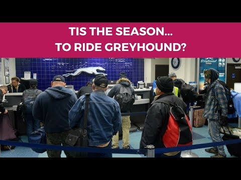 Riding the GREYHOUND BUS During the HOLIDAYS | What to Expect