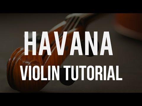 How to play Havana on Violin