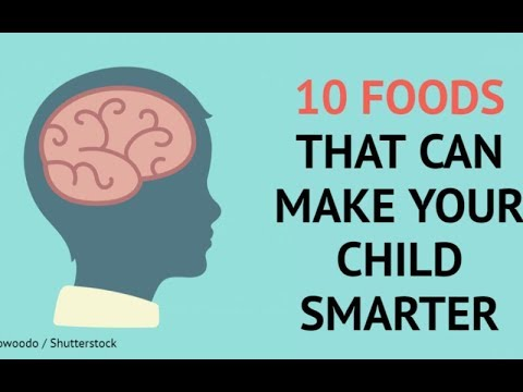 These Are The 10 Foods That Can Make Your Child Smarter