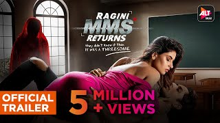 RAGINI MMS RETURNS   Official Trailer (HD)   Streaming 19th October