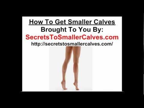 How To Get Smaller Calves