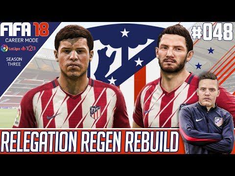NEW SIGNING!! - Fifa 18 Atletico Madrid Career Mode - Relegation Regen Rebuild - EP 48
